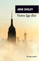 Notre age d-or - un siecle americain iii