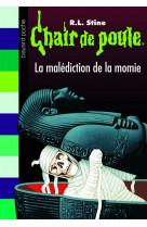 Chair de poule , tome 01 - la malediction de la momie