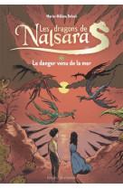 Les dragons de nalsara compilation, tome 03 - le danger venu de la mer