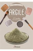 Argile - 60 recettes pour mieux vivre