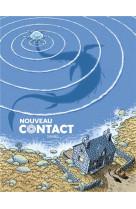 #nouveau contact - histoire complete