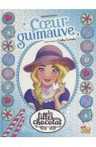 Les filles au chocolat - tome 2 coeur guimauve - vol02
