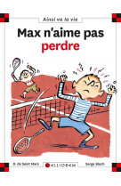 Max n-aime pas perdre - tome 39 - vol39