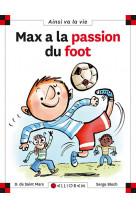 Max a la passion du foot - tome 21 - vol21