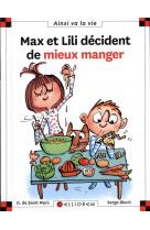 Max et lili decident de mieux manger - tome 114