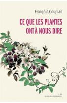 Ce que les plantes ont a nous dire