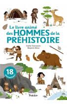 Le livre anime des hommes de la prehistoire