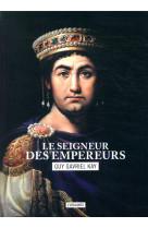 Le seigneur des empereurs livre 2 - la mosaique sarantine livre 2