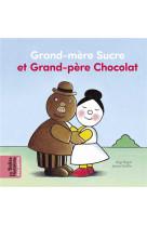 Grand-mere sucre et grand-pere chocolat