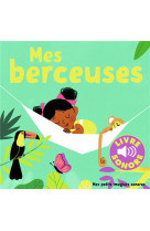 Mes berceuses - 6 berceuses a ecouter, 6 images a regarder