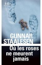 Ou les roses ne meurent jamais - une enquete de varg veum, le prive norvegien