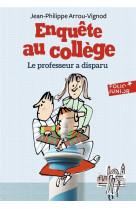 Enquete au college - t01 - le professeur a disparu