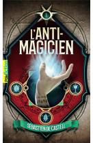 L-anti-magicien, 1
