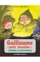 Guillaume petit chevalier - t03 - l-epidemie de grattatouille