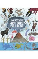L-incroyable histoire de la vie sur terre