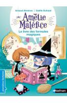 Amelie malefice : le livre des formules magiques
