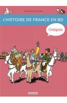 L-histoire de france en bd - l-integrale