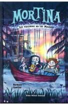Mortina - les vacances au lac mystere - tome 4