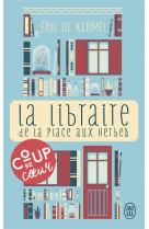 La libraire de la place aux herbes - dis-moi ce que tu lis, je te dirai qui tu es