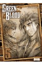 Green blood t05 - vol05