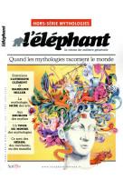 L-elephant hors-serie mythologie