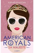 American royals - tome 2 sa majeste - vol02