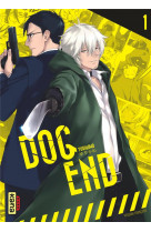 Dog end - tome 1
