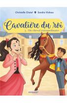 Cavaliere du roi - t03 - cavaliere du roi - un cheval extraordinaire