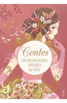 Contes de princesses, deesses et fees.