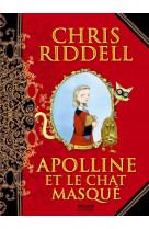 Apolline, tome 01 - apolline et le chat masque