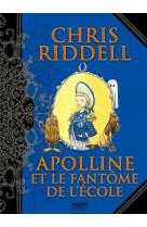 Apolline, tome 02 - apolline et le fantome de l-ecole - tome - 2