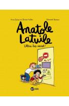 Anatole latuile, tome 05 - ultra-top secret !