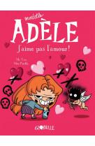 Bd mortelle adele, tome 04 - j-aime pas l-amour !