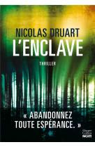 L-enclave - une nouvelle voix qui va compter dans le paysage du thriller francais !