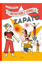 L-incroyable famille zapato