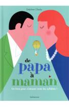De papa a maman - un livre pour s amuser avec les syllabes !