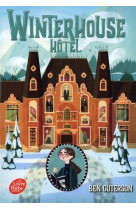 Winterhouse hotel - tome 1