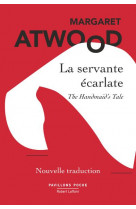 La servante ecarlate - nouvelle traduction