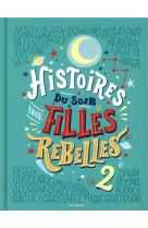 Histoires du soir pour filles rebelles - tome 2 - vol02