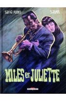 Miles et juliette - one-shot - miles et juliette