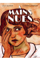 A mains nues - tome 1 1900-1921 - vol01