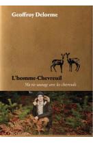 L-homme-chevreuil - sept ans de vie sauvage