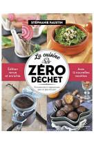 La cuisine zero dechet - 52 recettes bio et vegetariennes po