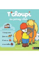 T-choupi au poney club - vol20