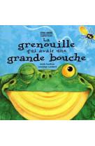 La grenouille qui avait une grande bouche - livre anime