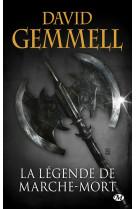La legende de marche-mort (reedition 30 ans)