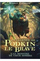 La legende de podkin le brave - vol03 - le monstre de coeur sombre
