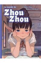 Le monde de zhou zhou - t05 - le monde de zhou zhou