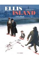 Ellis island - t02 - ellis island - vol. 02/2 - le reve americain