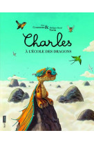 Charles - charles a l-ecole des dragons (seuil-issime)
